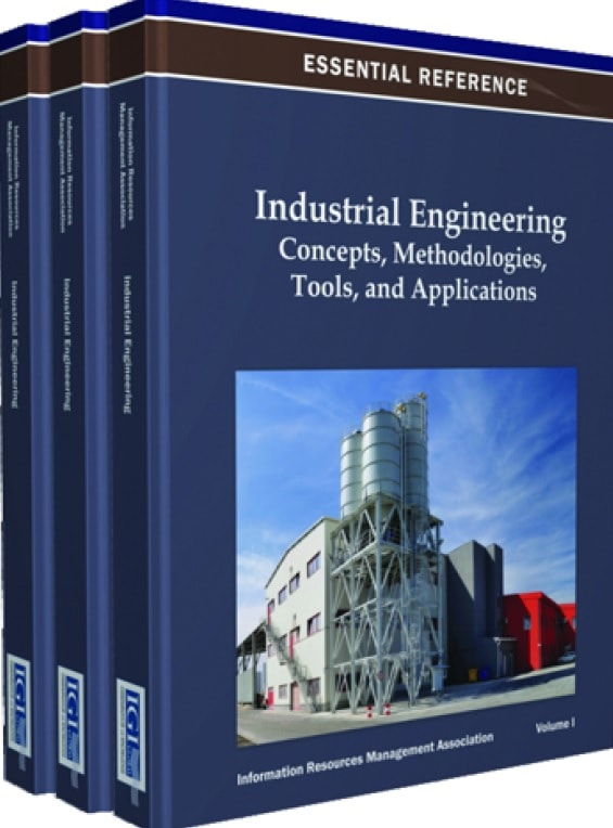 Industrial Engineering Concepts, Methodologies, Tools, and Applications