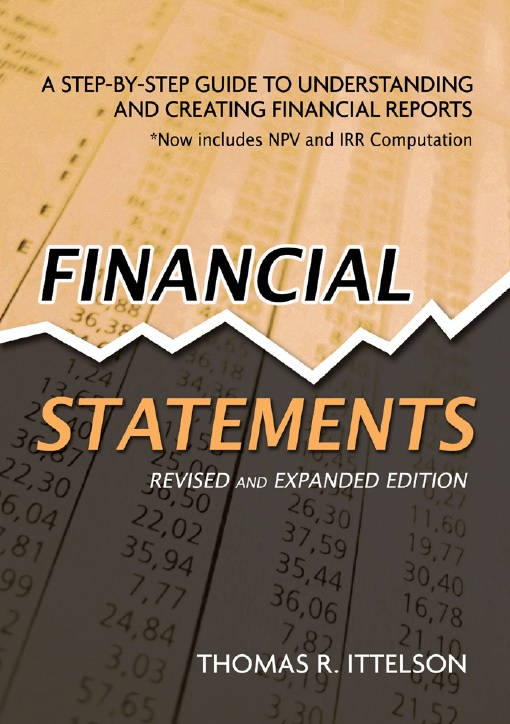 Financial Statements Step-by-Step Guide to Understanding and Creating Financial Reports