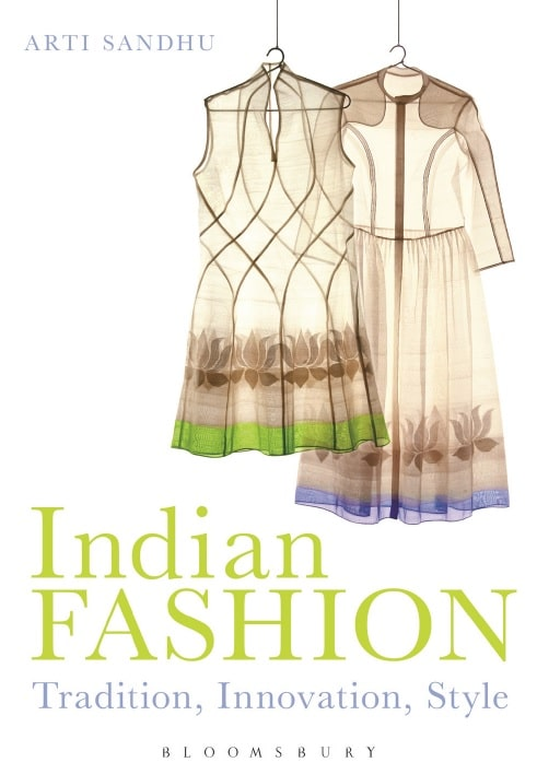 Indian Fashion - Tradition, Innovation, Style