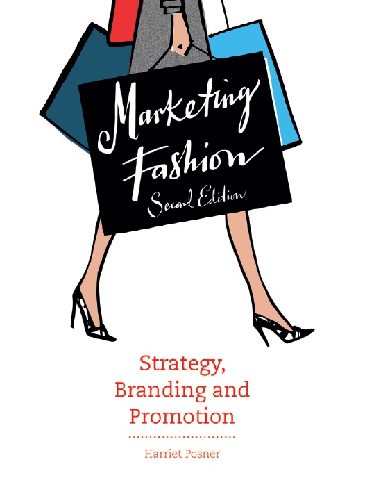 Marketing fashion_ strategy, branding and promotion