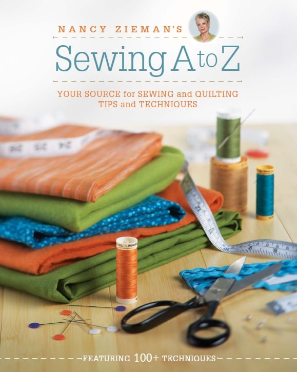 Nancy Zieman's sewing A to Z - your source for sewing and quilting tips and techniques