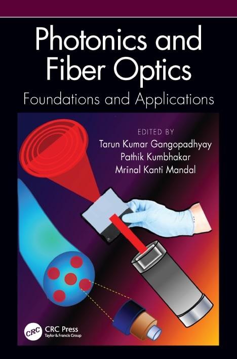 Photonics and Fiber Optics Foundations and Applications