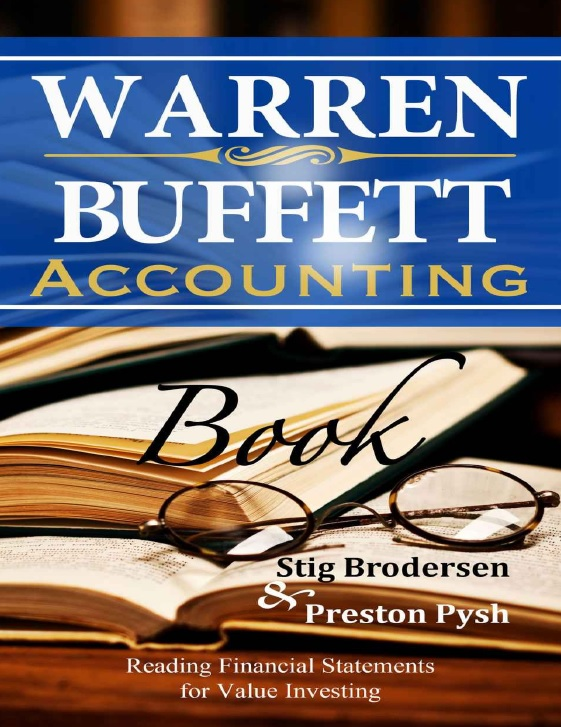Warren Buffett Accounting Book_ Reading Financial Statements for Value Investing