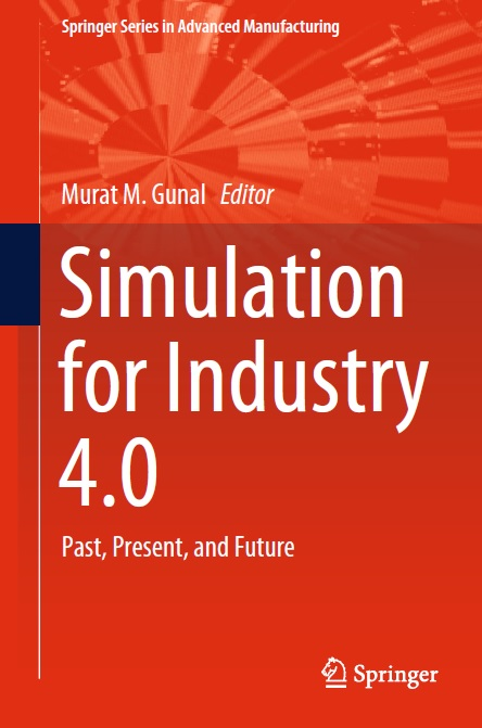 Simulation for Industry 4.0_ Past, Present, and Future-Springer International Publishing