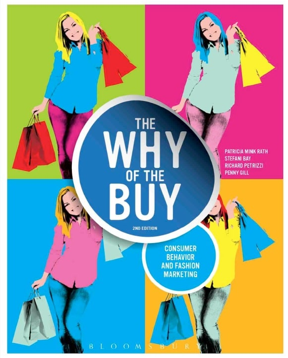 The Why of the Buy_ Consumer Behavior and Fashion Marketing