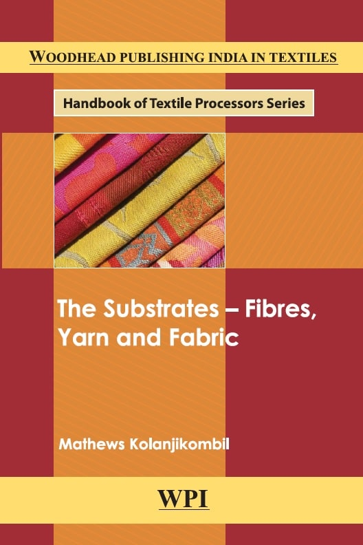The substrates_ fibres, yarn and fabrics