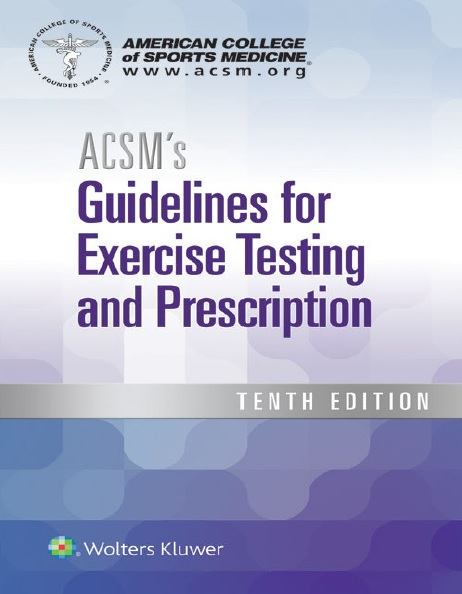 ACSM's Guidelines for Exercise Testing and Prescription 10th Edition