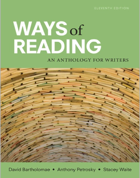 Ways of Reading An Anthology for Writers 11th Edition