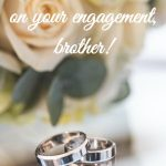 40 Engagement Messages For Brother