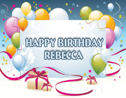 Happy Birthday Rebecca Image