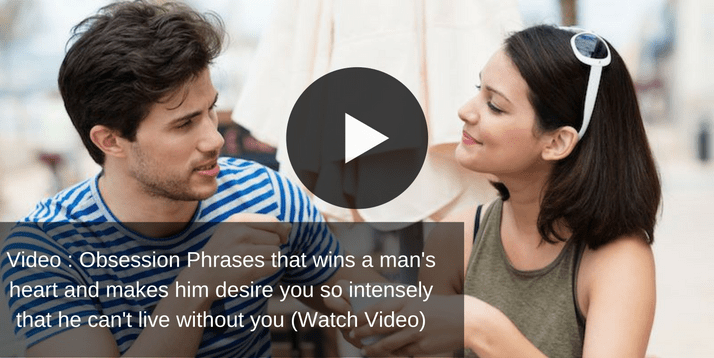 9 Obsession Phrases That Wins His Heart - Obsession Phrases