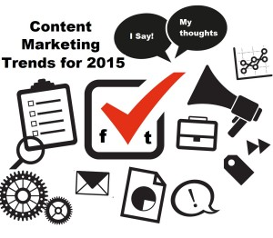 Watch Out… For these Top 4 Content Marketing Trends in