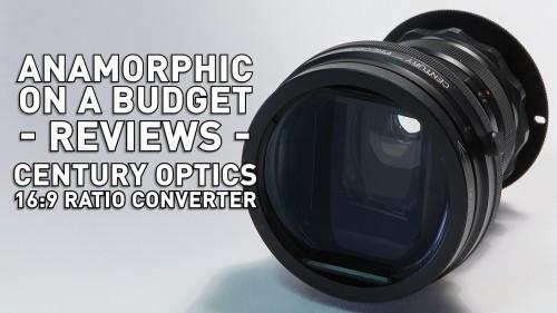 Anamorphic on a Budget - Century Optics 16:9 Ratio Converter