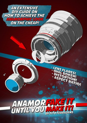 anamorfake it until you make it - crafting the anamorphic look guide cover