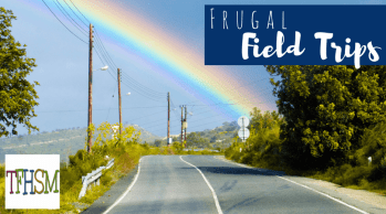 Frugal homeschool Field Trips Free Cheap Affordable Educational places to visit