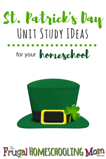 Free Frugal Homeschool Mom resources for St Patrick's Day Patron Saint of Ireland