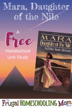 Free Frugal Homeschool Unit Study Mara Daughter of the Nile Sonlight