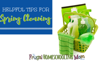 Helpful Tips for Homeschool Spring Cleaning Free Frugal Homeschool Mom Resources