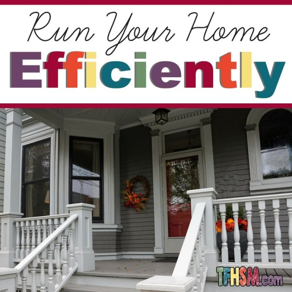 how to run your home efficiently as a working homeschool mom s