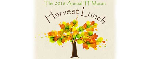 TFMoran Harvest Lunch