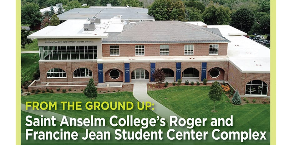 NHBR From the Ground Up: Saint Anselm College Student Center Complex