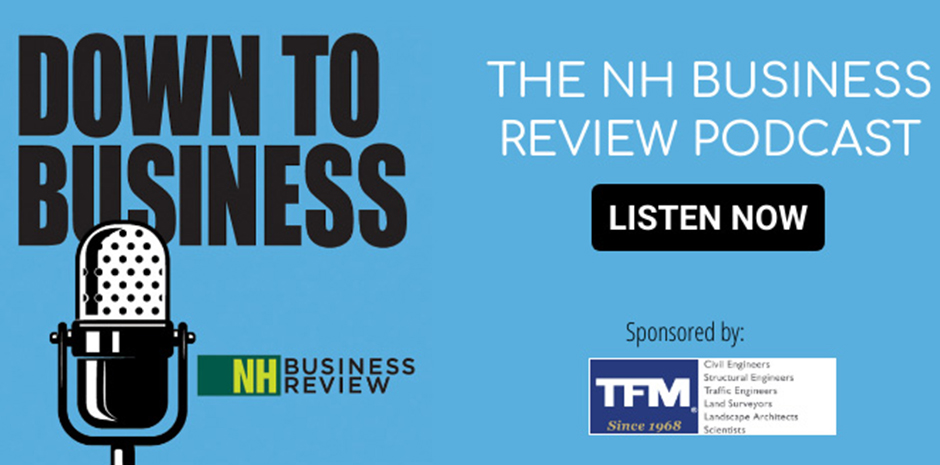 NHBR Podcast Down To Business sponsored by TFMoran