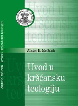Alister E. McGrath: Uvod u kršćansku teologiju