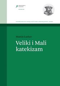 Martin Luther: Veliki i Mali katekizam