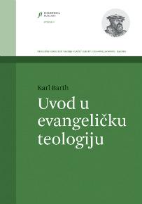 Karl Barth: Uvod u evangeličku teologiju