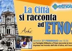"""Giovedì 27 Febbraio con famiglie Diliberto e Prizzi per il il ciclo di appuntamenti """"La Città si racconta ad Etnos"""""""