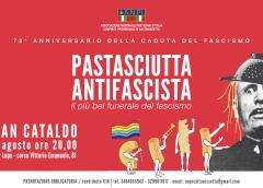 Torna la Pastasciutta Antifascista organizzata dall'ANPI. Il 2 agosto appuntamento a San Cataldo