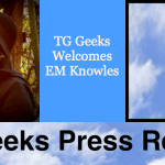 TG Geeks Welcomes E. M. Knowles to Writing Staff