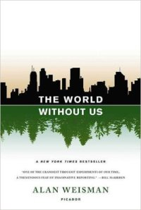 The World Without Us review