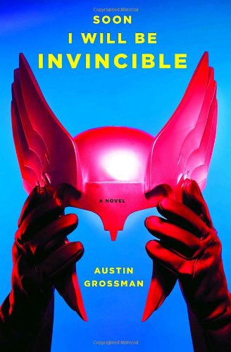 5132y8YCs5L Soon I Will Be Invincible: A Novel