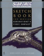 Star Trek: The Next Generation: Sketchbook: The Movies, Generations & First Contact