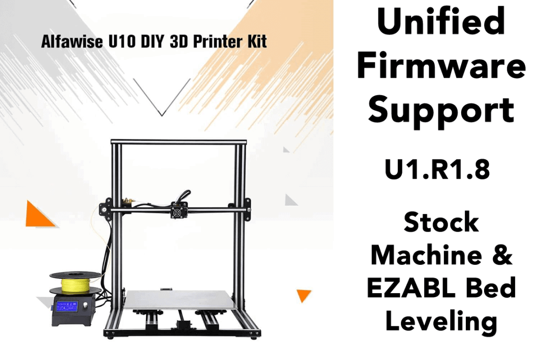 New Products and New Update – EZABL Mini, EZPi, CR-10 Dual Extrusion, and Unified Firmware U1.R1.8