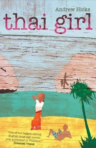 book cover of thai girl by andrew hicks
