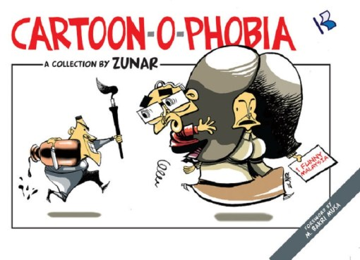 Cartoon-O-Phobia (The book by Zunar)
