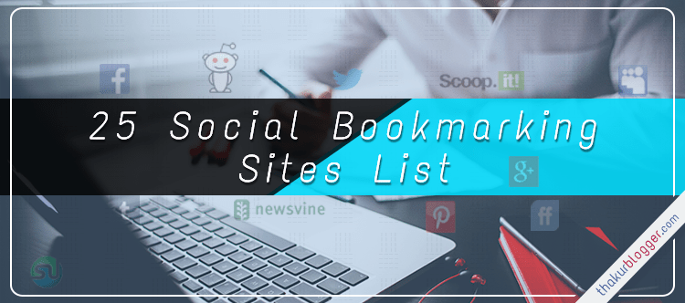 25 social bookmarking sites