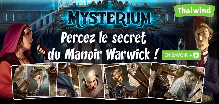 Mysterium - Percez le secret du manoir Warwick