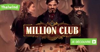 Découvrez Million Club