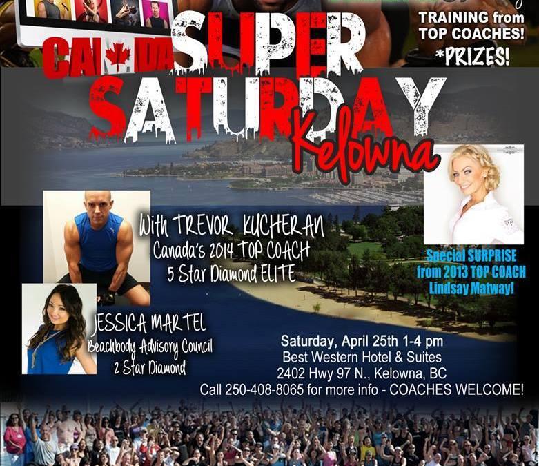 Team Beachbody Kelowna – Super Saturday Event!