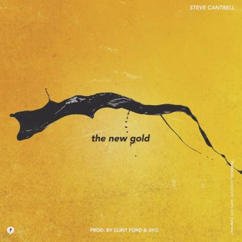 Steve Cantrell – The New Gold