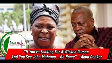 Akua Donkor invoked curses on John Dramani Mahama and Prof. Jane Naana Opoku-Agyemang