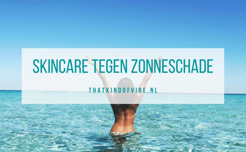 Skincare tegen zonbeschadiging