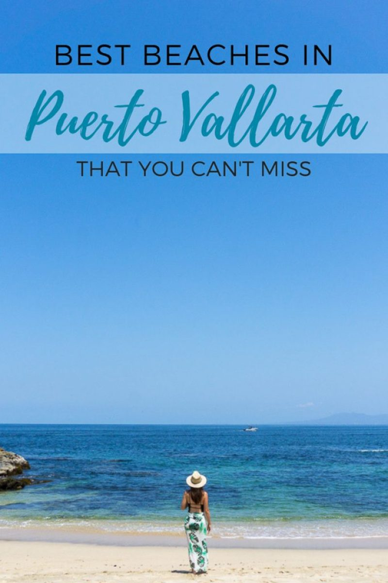 Best Beaches in Puerto Vallarta that you can't miss