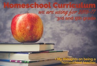Homeschool Plans for 2016-2017 : What works for me, mistakes and lessons
