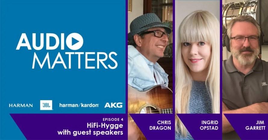 AudioMatters podcast hygge hifi