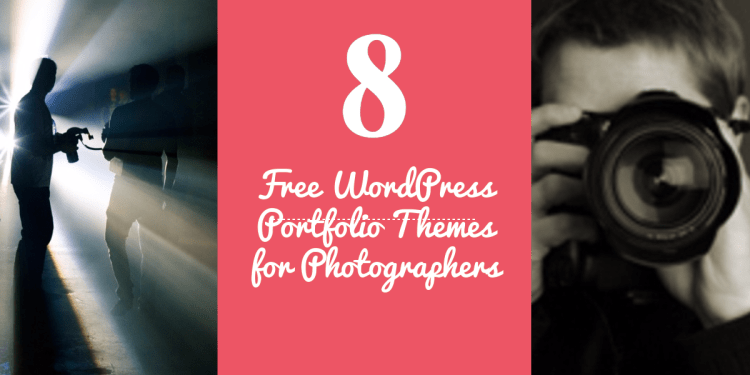 Free WordPress Portfolio Themes For Photographers