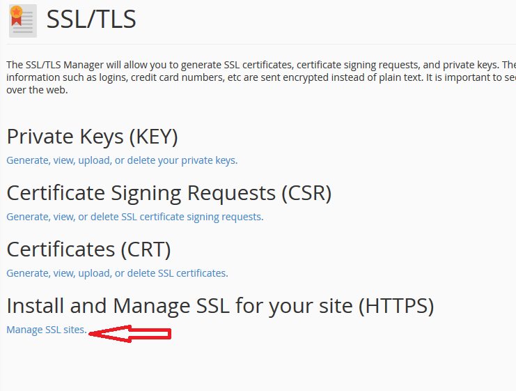Click on Manage SSL sites under Install and Manage SSL for your site (HTTPS)